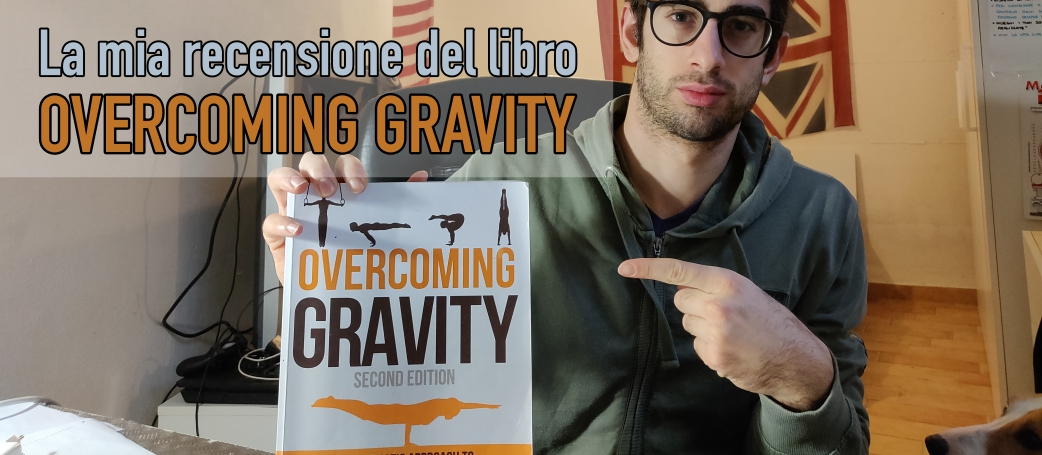 Recensione overcoming gravity